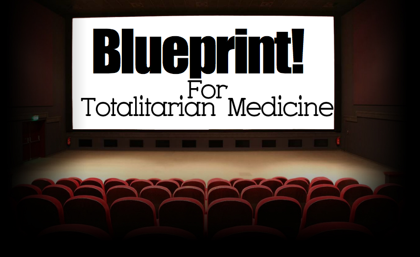 3 Propaganda Techniques Used to Create Totalitarian Medicine